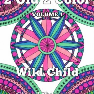 2-Old-2-Color-Wild-Child-Volume-1-0