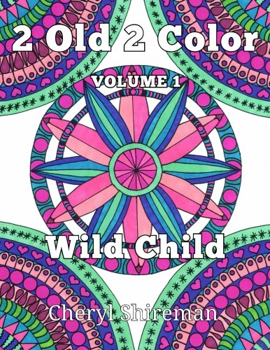 2 Old Color Wild Child Volume 1